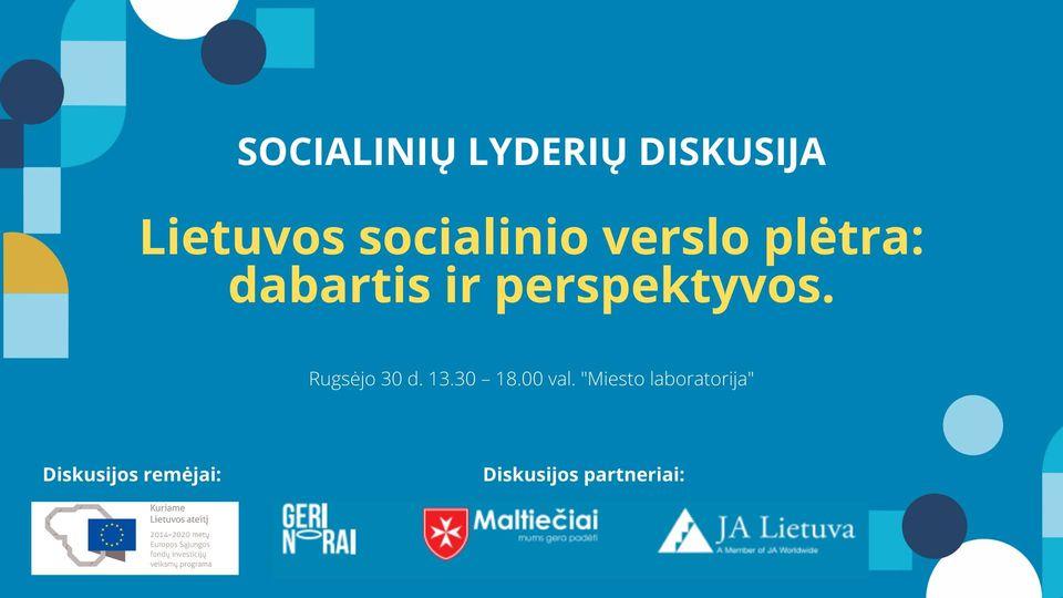 """""""Lietuvos socialinio verslo plėtra: dabartis ir perspektyvos"""""""