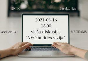 """Read more about the article Vieša diskusija """"Nevyriausybinių organizacijų ateities vizija"""""""