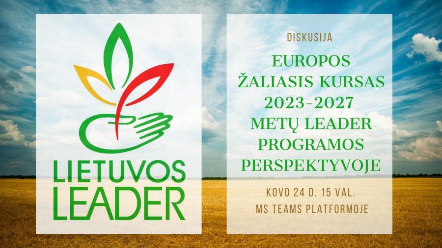 Diskusija apie Europos žaliąjį kursą naujoje Leader programoje
