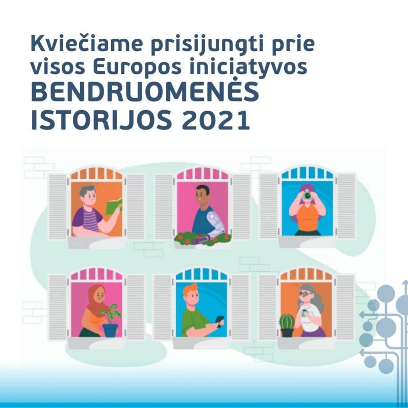 """2021 m. iniciatyva """"Bendruomenės istorijos"""""""