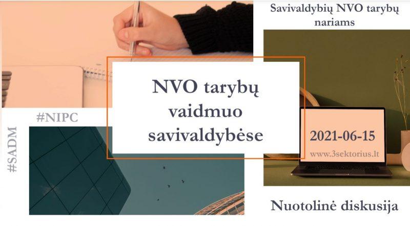 """Diskusija """"NVO tarybų vaidmuo savivaldybėse"""""""