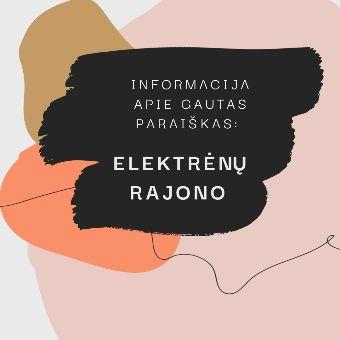 Read more about the article Informacija apie Elektrėnų rajono savivaldybės gautas paraiškas