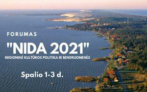 """Read more about the article FORUMAS """"NIDA-2021"""" – REGIONINĖ KULTŪROS POLITIKA IR BENDRUOMENĖS"""