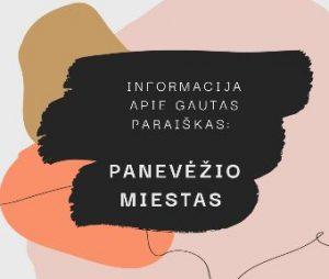 Read more about the article Informacija apie Panevėžio miesto savivaldybės gautas paraiškas