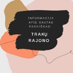 Read more about the article Informacija apie Trakų rajono savivaldybės gautas paraiška